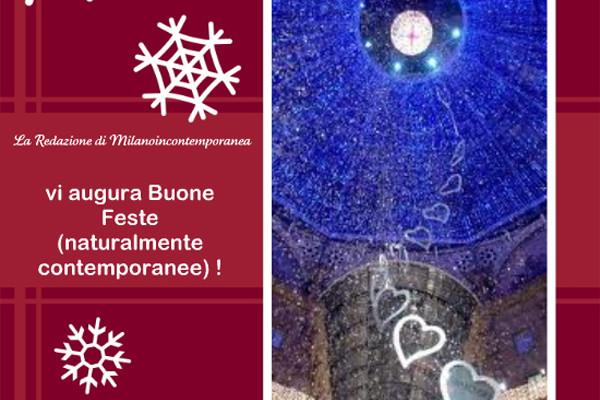 Feste a Milano: Auguri da Milanoincontemporanea!