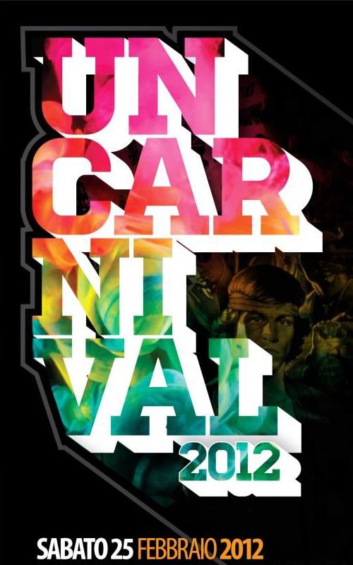 """Uncarnival 2012: i """"Guerrieri"""" sono tornati"""