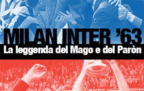 Milano: 1963-2013 Milan Inter e mostre gratuite