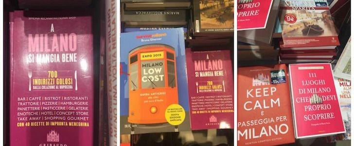 Le guide turistiche per visitare Milano durante Expo 2015? Ecco le migliori 5, appena uscite in libreria!