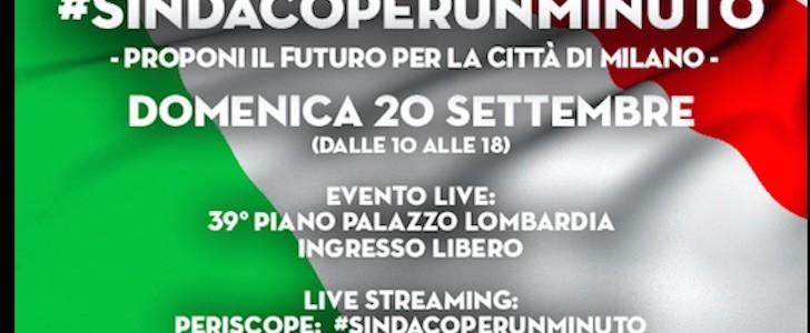 Il nuovo sindaco di Milano? Le primarie si votano con #sindacoperunminuto e il progetto Vivaio. Tutti a Palazzo Lombardia il 20 settembre 2015!