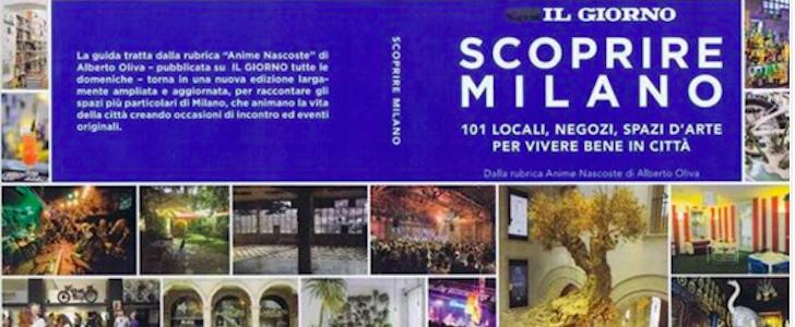 Le Anime Nascoste di Milano: viaggio in una Milano che c'è, ma pochi conoscono, tra le pagine di un libro