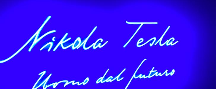 Mostra Tesla in via Ventura: 5 cose che forse non sapevate da non perdere